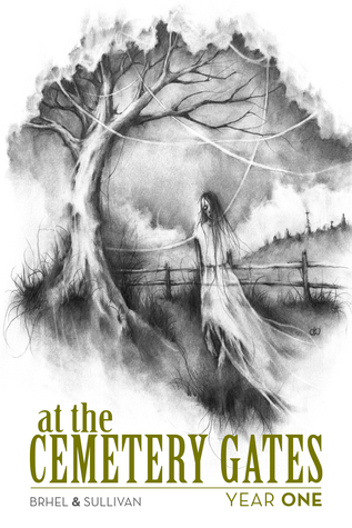 At the Cemetery Gates: Year One (At the Cemetery Gates, #1)