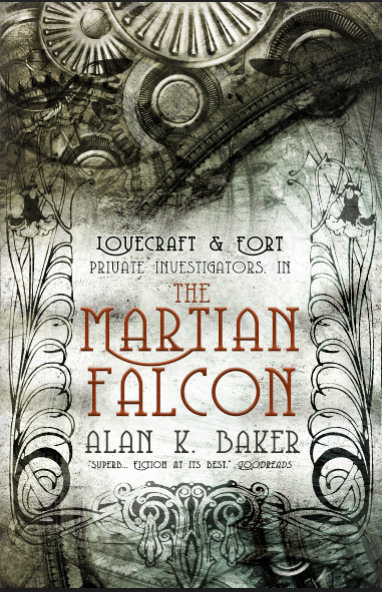The Martian Falcon (Lovecraft & Fort, #1)