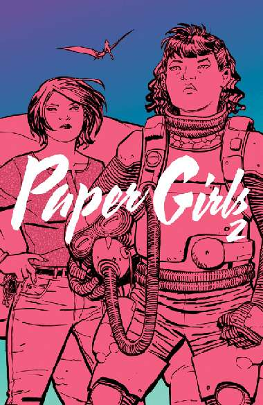 Paper Girls, Volume 2 (Paper Girls, #2)