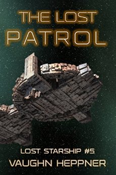 The Lost Patrol (The Lost Starship, #5)