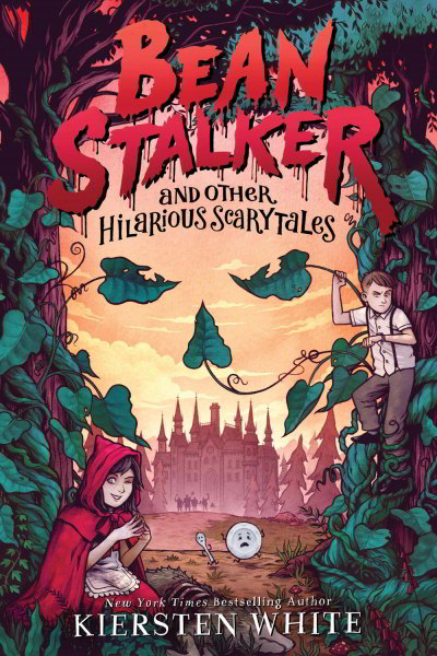 Beanstalker and Other Hilarious Scarytales