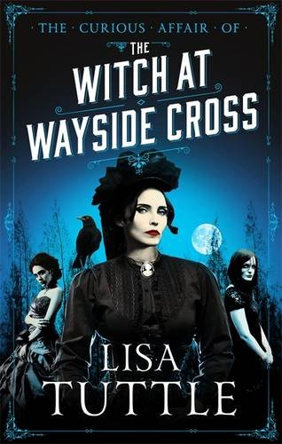 The Curious Affair of the Witch at Wayside Cross (Jesperson and Lane, #2)