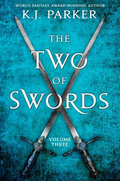 The Two of Swords: Volume Three (The Two of Swords, #3)