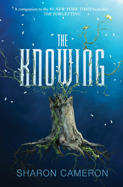 The Knowing (The Forgetting, #2)