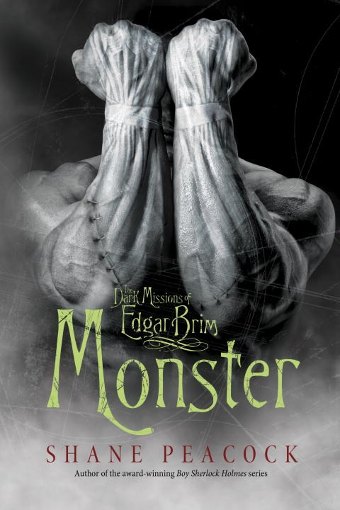 The Dark Missions of Edgar Brim: Monster (The Dark Missions of Edgar Brim, #2)
