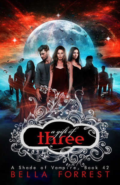 A Gift of Three (A Shade of Vampire, #42)