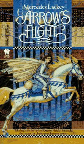 Arrow's Flight (The Heralds of Valdemar, #2)