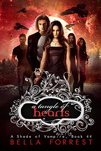 A Tangle of Hearts (A Shade of Vampire, #44)