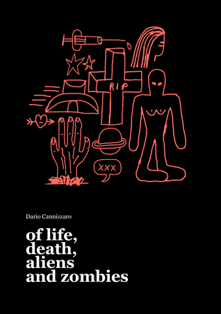 Of Life, Death, Aliens and Zombies