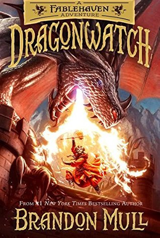 Dragonwatch (Fablehaven Adventures: Dragonwatch, #1)