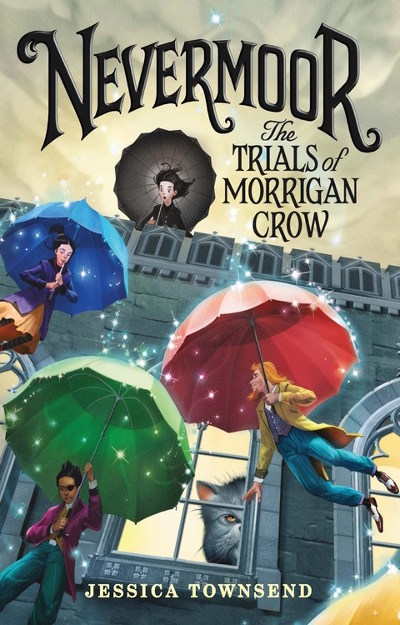 Nevermoor: The Trials of Morrigan Crow (Nevermoor, #1)