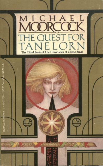 The Quest for Tanelorn (Hawkmoon: The Chronicles of Castle Brass, #3)