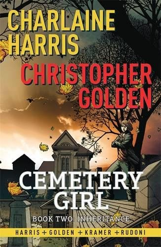 Inheritance (Cemetery Girl, #2)