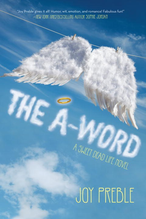 The A-Word (The Sweet Dead Life, #2)