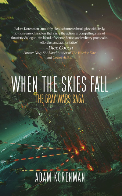 When the Skies Fall (The Gray Wars, #2)