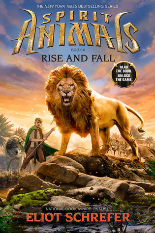 Rise and Fall (Spirit Animals, #6)