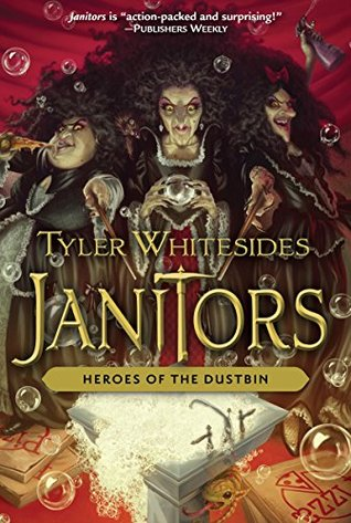 Heroes of the Dustbin (Janitors, #5)