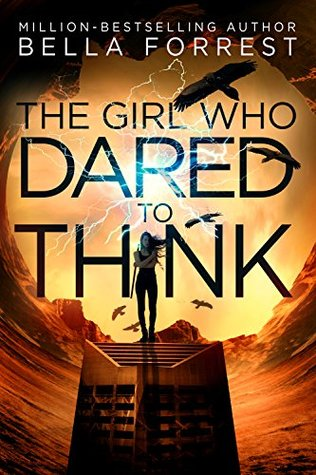 The Girl Who Dared to Think (The Girl Who Dared to Think, #1)