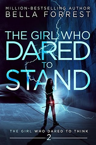 The Girl Who Dared to Stand (The Girl Who Dared to Think, #2)