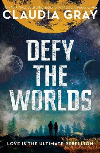 Defy the Worlds (Constellation, #2)