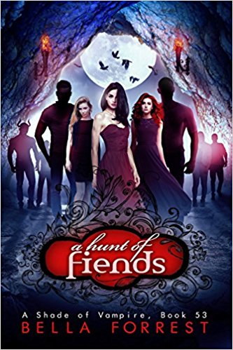 A Hunt of Fiends (A Shade of Vampire, #53)