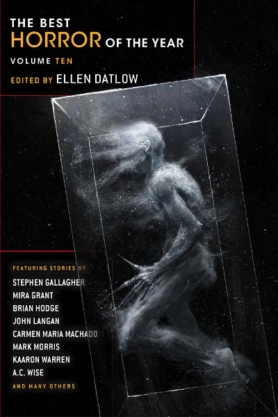 The Best Horror of the Year: Volume Ten (The Best Horror of the Year, #10)