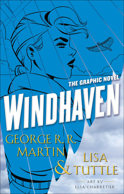 Windhaven: The Graphic Novel
