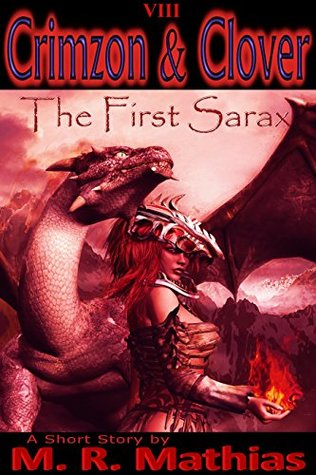 The First Sarax (Crimzon & Clover, #8)