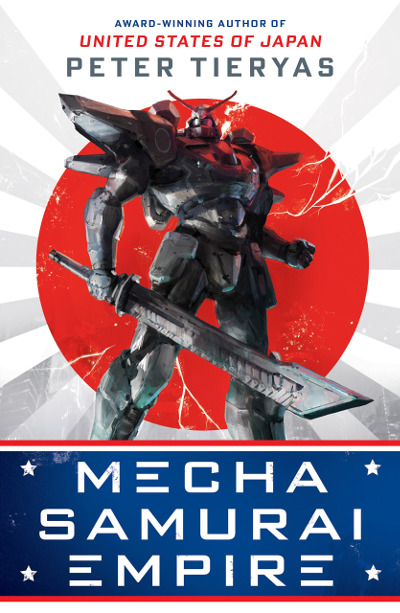 Mecha Samurai Empire (United States of Japan, #2)