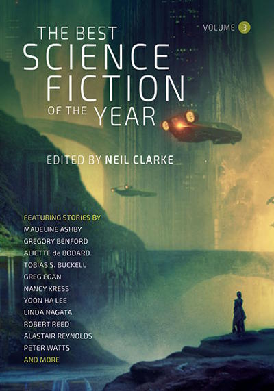 The Best Science Fiction of the Year: Volume Three (The Best Science Fiction of the Year, #3)