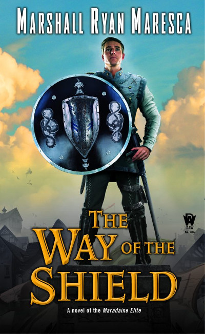 The Way of the Shield (Maradaine Elite, #1)