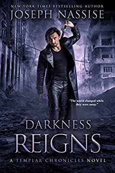 Darkness Reigns (The Templar Chronicles, #7)
