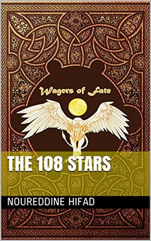 Wagers of Fate: The 108 Stars