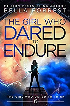 The Girl Who Dared to Endure (The Girl Who Dared to Think, #6)