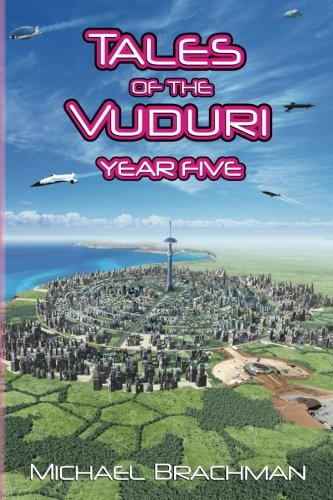 Tales of the Vuduri: Year Five (Tales of the Vuduri, #5)