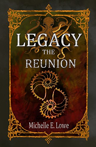 Legacy: The Reunion (Legacy, #2)