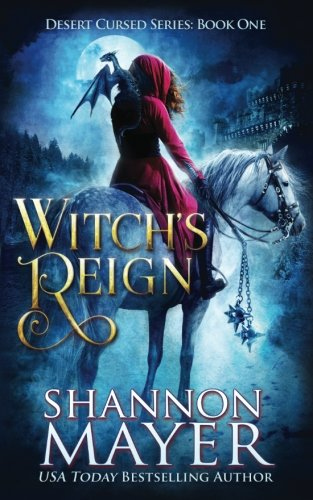 Witch's Reign (Desert Cursed Series, #1)