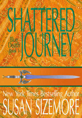 Shattered Journey (Blue Death, #1)