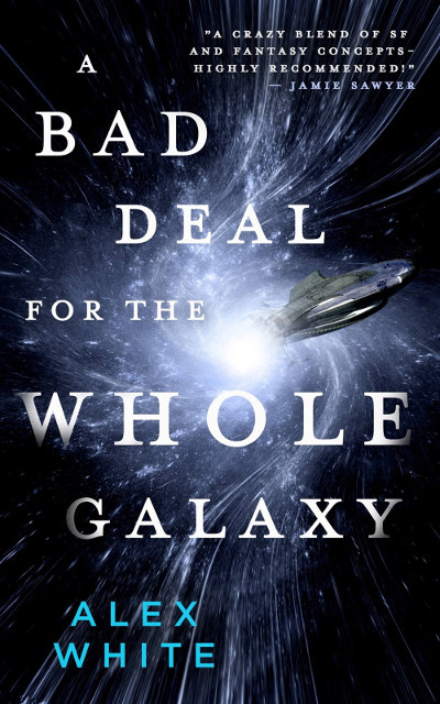 A Bad Deal for the Whole Galaxy (The Salvagers, #2)