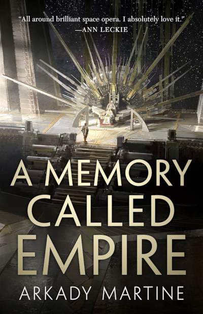 A Memory Called Empire (Teixcalaan, #1)