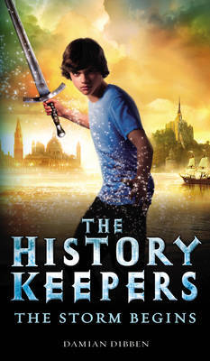 The Storm Begins (The History Keepers, #1)
