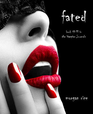 Fated  (The Vampire Journals, #11)