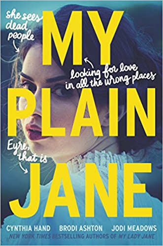 My Plain Jane (Lady Janies, #2)