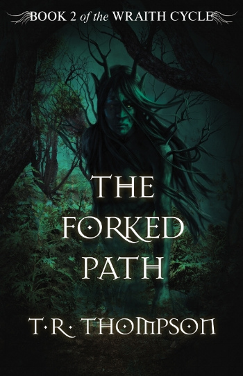 The Forked Path (The Wraith Cycle, #2)
