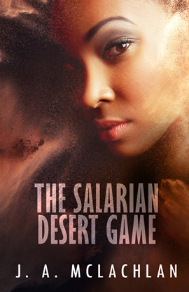 The Salarian Desert Game (The Unintentional Adventures of Kia and Agatha, #2)