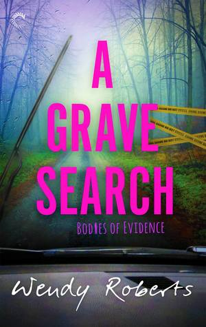 A Grave Search (Bodies of Evidence, #2)