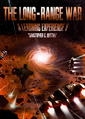 The Long-Range War (A Learning Experience, #5)