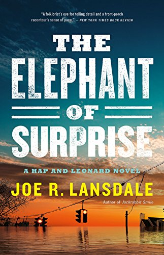 The Elephant of Surprise (Hap Collins and Leonard Pine, #14)