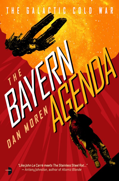 The Bayern Agenda (The Galactic Cold War, #2)