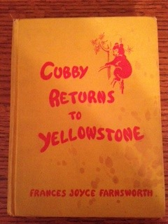 Cubby Returns to Yellowstone (Cubby in Wonderland, #2)